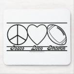 Peace Love and Gridiron Mouse Pad