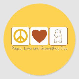 Peace Love and Groundhog Day Classic Round Sticker