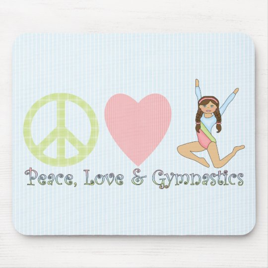 Peace, Love and Gymnastics Brunette Mouse Pad