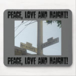 Peace, Love and Haight! Mouse Pads