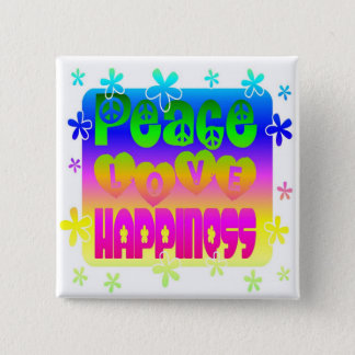 Peace, Love and Happiness Button