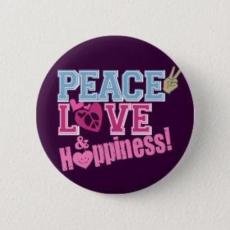 Peace Love and Happiness Pinback Button