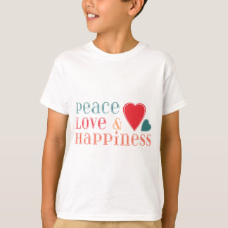 Peace Love and Happiness Saying T-Shirt
