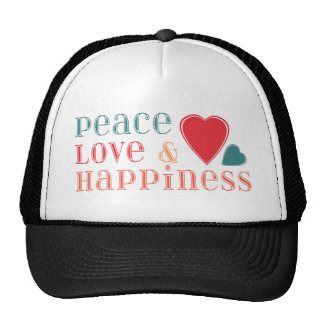 Peace Love and Happiness Saying Trucker Hat