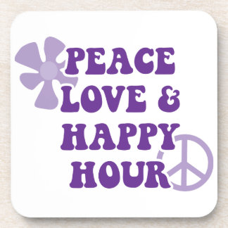 Peace Love and Happy Hour Coaster