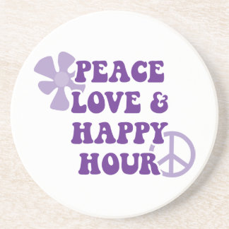 Peace Love and Happy Hour Coasters