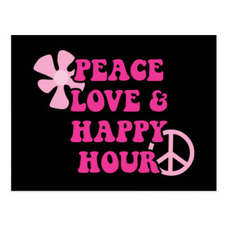 Peace Love and Happy Hour Postcard