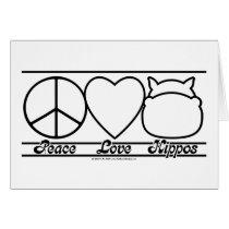 Peace Love and Hippos Card