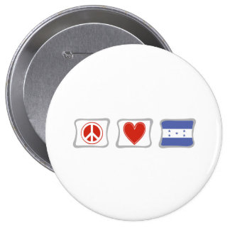 Peace Love and Honduras Squares 4 Inch Round Button