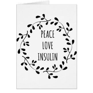 Peace Love and Insulin Card