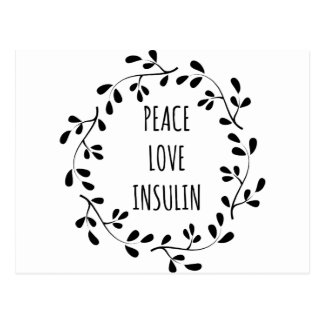Peace Love and Insulin Postcard