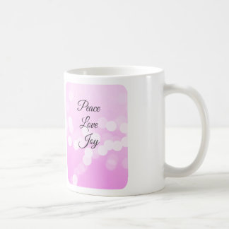 Peace Love and Joy with pink Mug