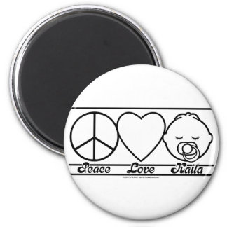 Peace Love and Kaila 2 Inch Round Magnet