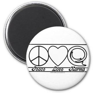 Peace Love and Karma Magnet