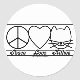 Peace Love and Kitties Classic Round Sticker