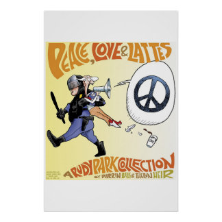 Peace, Love and Lattes: a Rudy Park poster