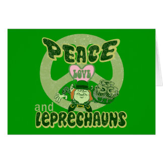 Peace Love and Leprechauns Greeting Card