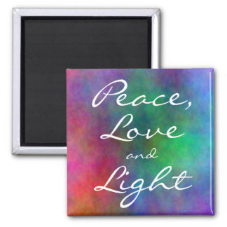 Peace,Love and Light Magnet