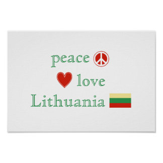 Peace Love and Lithuania Poster