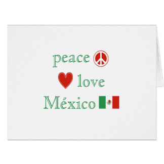 Peace Love and Mexico Card