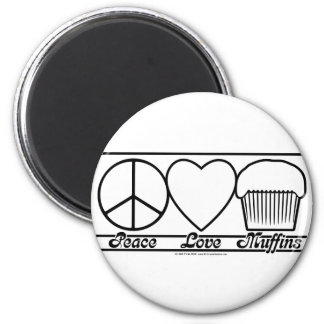 Peace Love and Muffins 2 Inch Round Magnet
