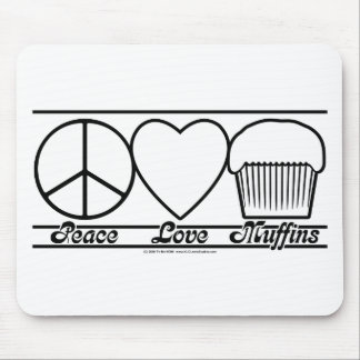 Peace Love and Muffins Mouse Pad