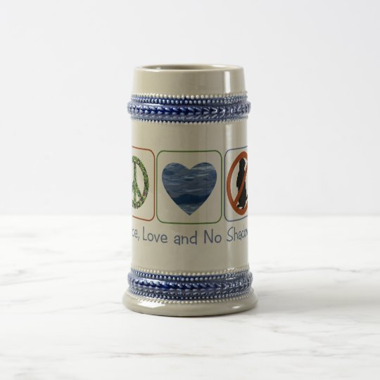 Peace, Love And No Shadows Beer Stein