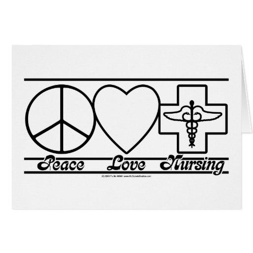 Peace Love and Nursing Card
