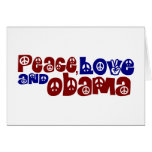 Peace Love And Obama Greeting Card
