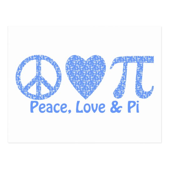 Peace Love and Pi Flowers Postcard