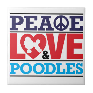 Peace Love and Poodles Ceramic Tile