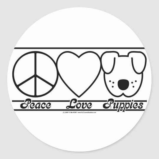 Peace Love and Puppies Classic Round Sticker