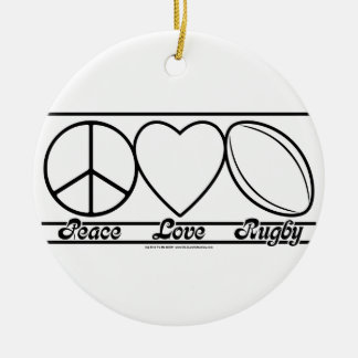 Peace Love and Rugby Ceramic Ornament