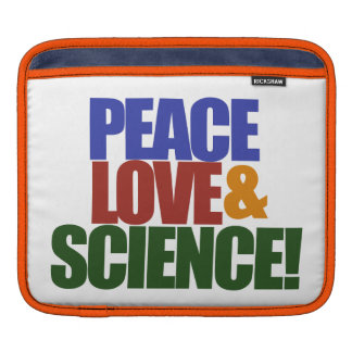 Peace love and SCIENCE Sleeve For iPads