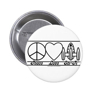 Peace Love and SciFi Pinback Buttons