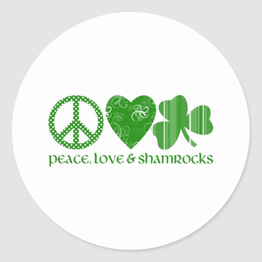 Peace, Love and Shamrocks Classic Round Sticker