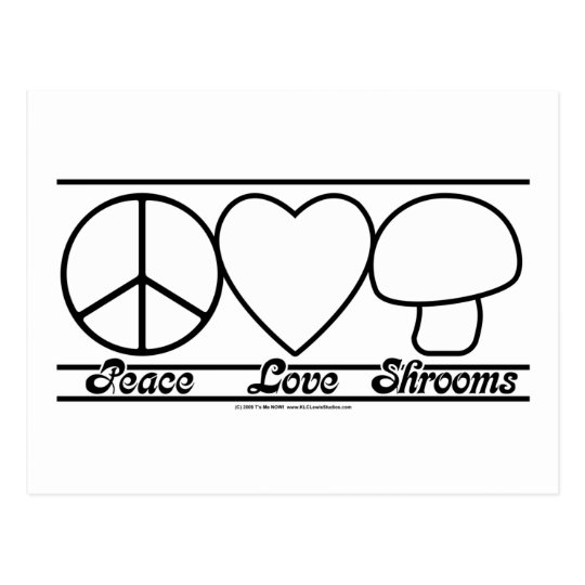 Peace Love and Shrooms Postcard