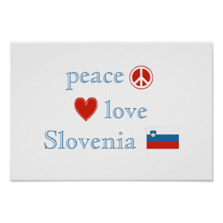 Peace Love and Slovenia Poster
