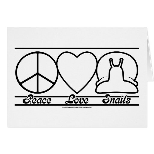 Peace Love and Snails Greeting Card