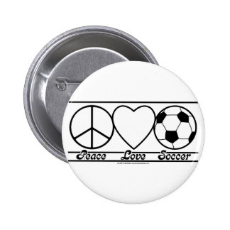 Peace Love and Soccer 2 Inch Round Button