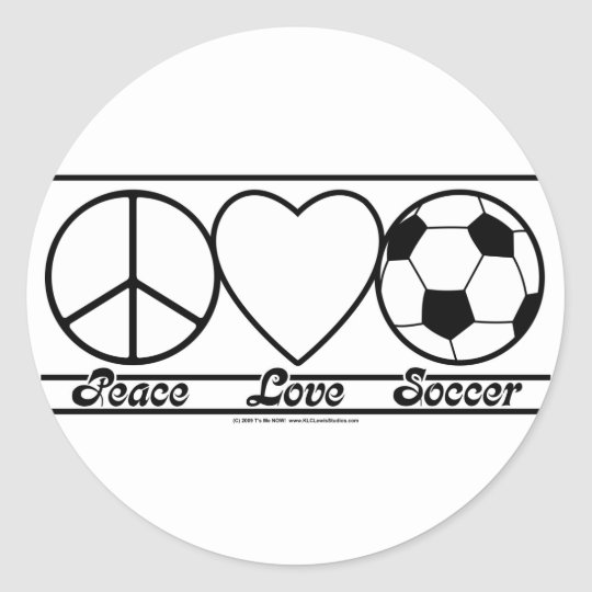 Peace Love and Soccer Classic Round Sticker