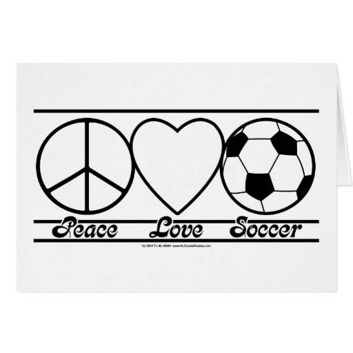 Peace Love and Soccer Greeting Card