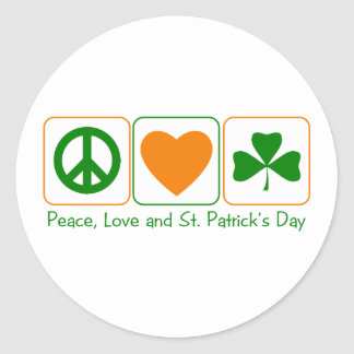 Peace, Love and St Patty's Day Round Stickers