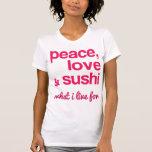 Peace Love and Sushi Tee