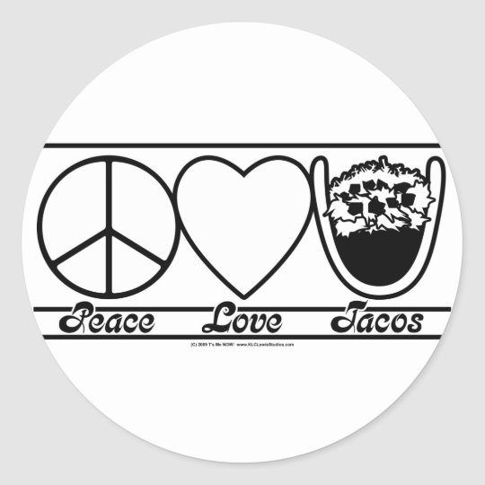 Peace Love and Tacos Classic Round Sticker