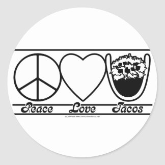 Peace Love and Tacos Round Stickers