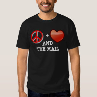 Peace, Love and the mail T-shirt