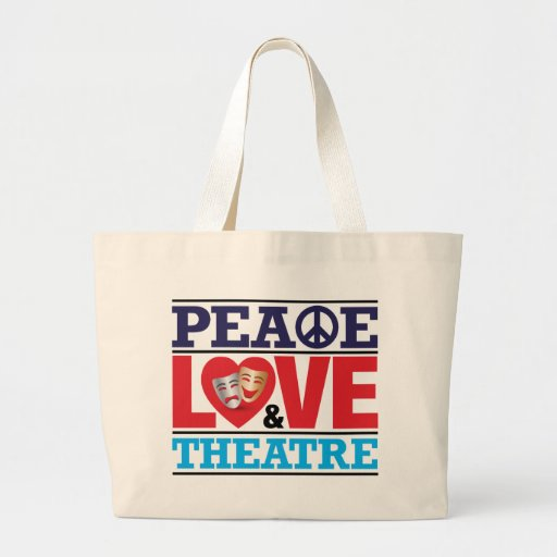 Peace, Love and Theatre Bag