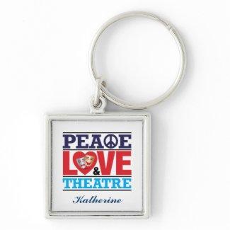 Peace, Love and Theatre Keychain keychain