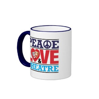 Peace, Love and Theatre Mug mug